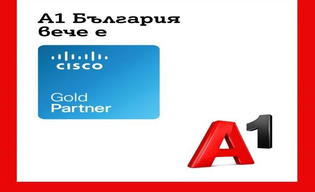 A1 е първият български телеком със сертификат Cisco Gold Partner за цялостни ICT бизнес решения в Югоизточна Европа