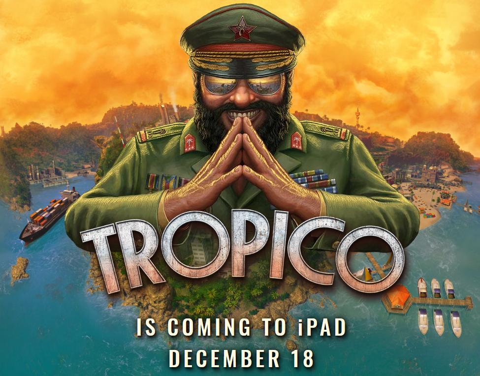 Tropico скоро и за iPad